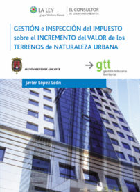 Gestión de Inspección del Impuesto sobre el Incremento del Valor de los Terrenos de Naturaleza Urbana