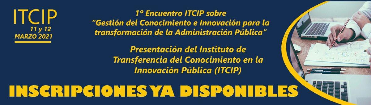 Primer encuentro ITCIP sobre 'Gestión del conocimiento e innovación para la transformación de la Administración Pública'